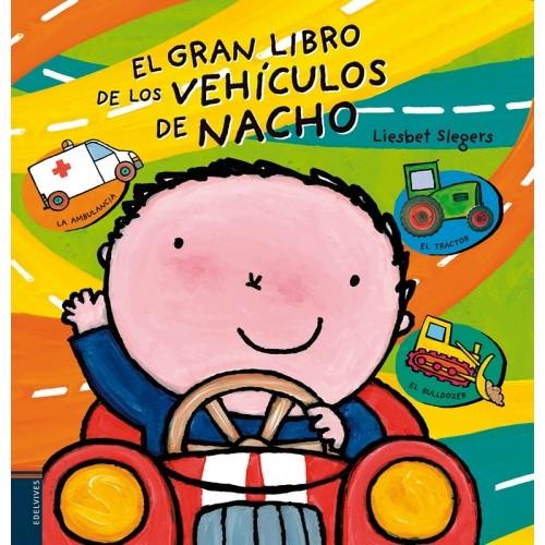 EL GRAN LIBRO DEL LOS VEHÍCULOS DE NACHO